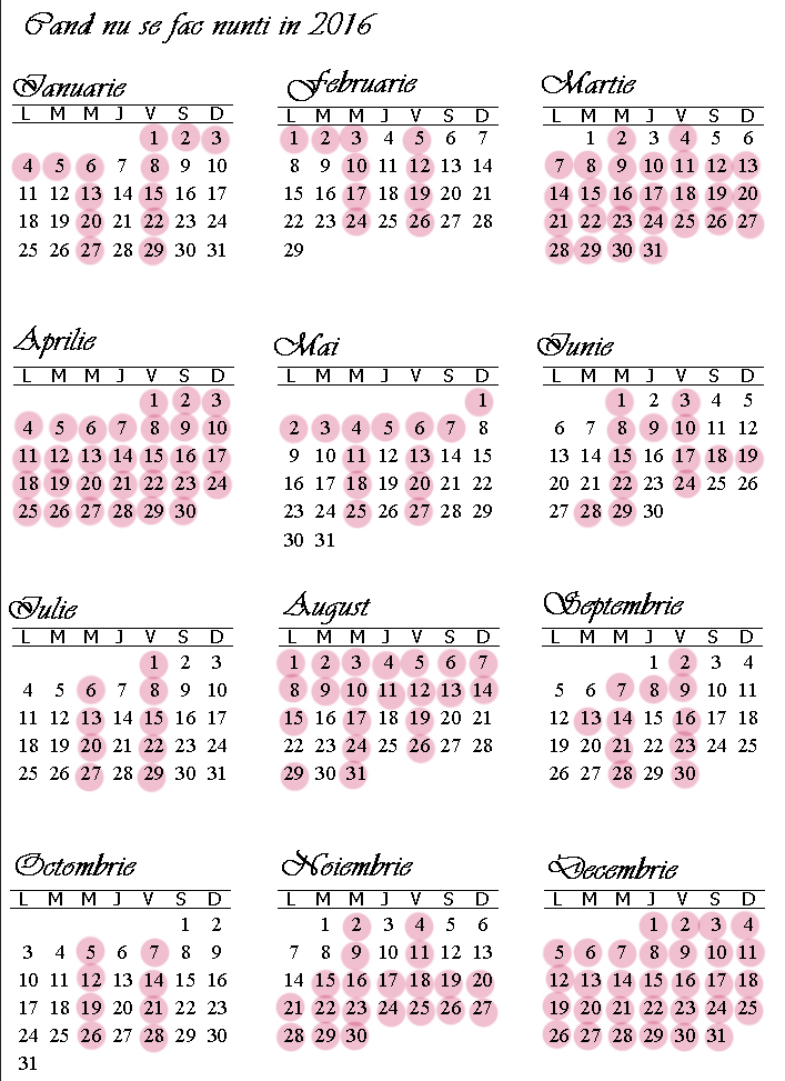 Calendarul anului 2016 in care s-au notat zilele in care nu se fac nunti